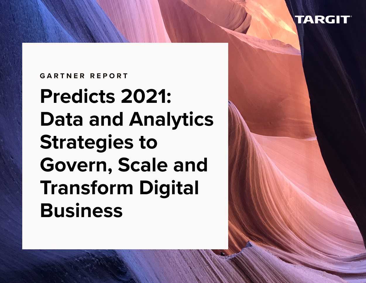 Predicts 2021: Data and Analytics Strategies to Govern, Scale and Transform Digital Business