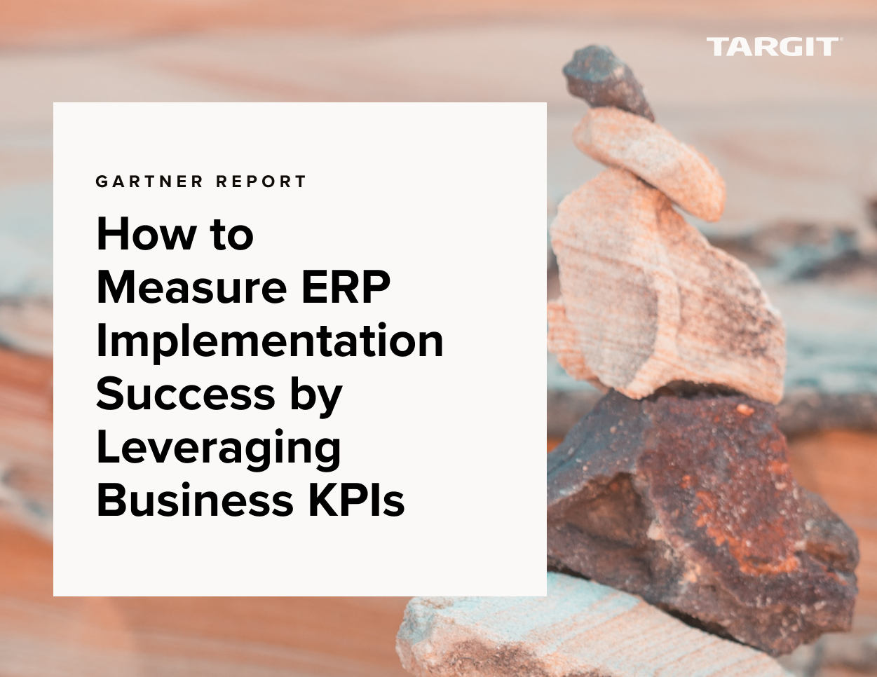 How to Measure ERP Implementation Success by Leveraging Business KPIs - Gartner Report