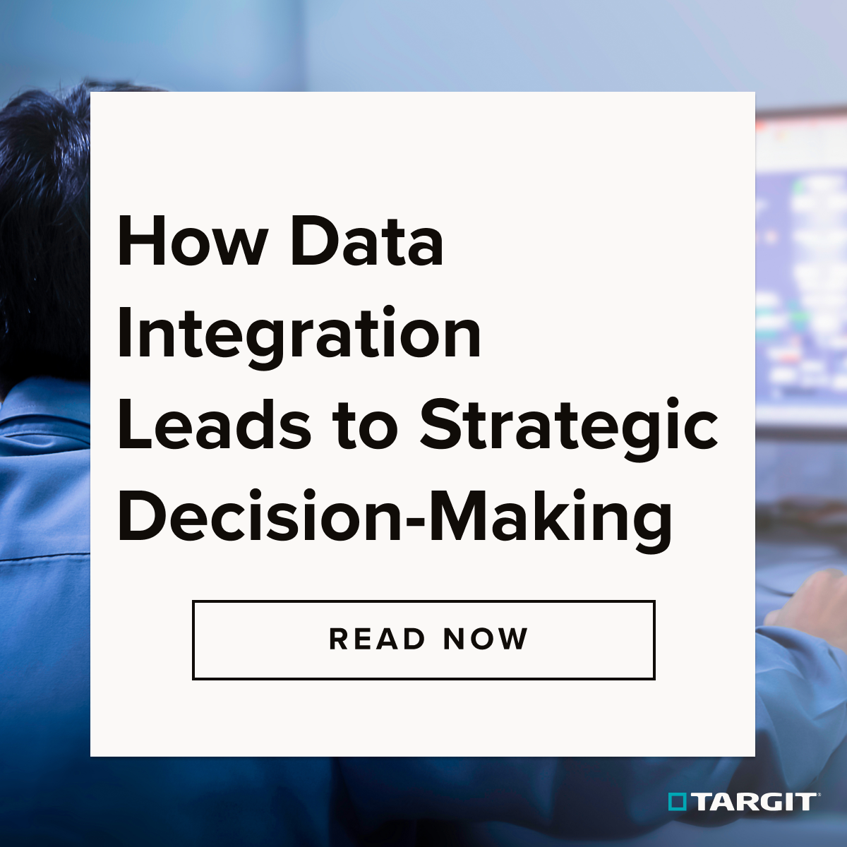 How Data Integration Leads to Strategic Decision-Making